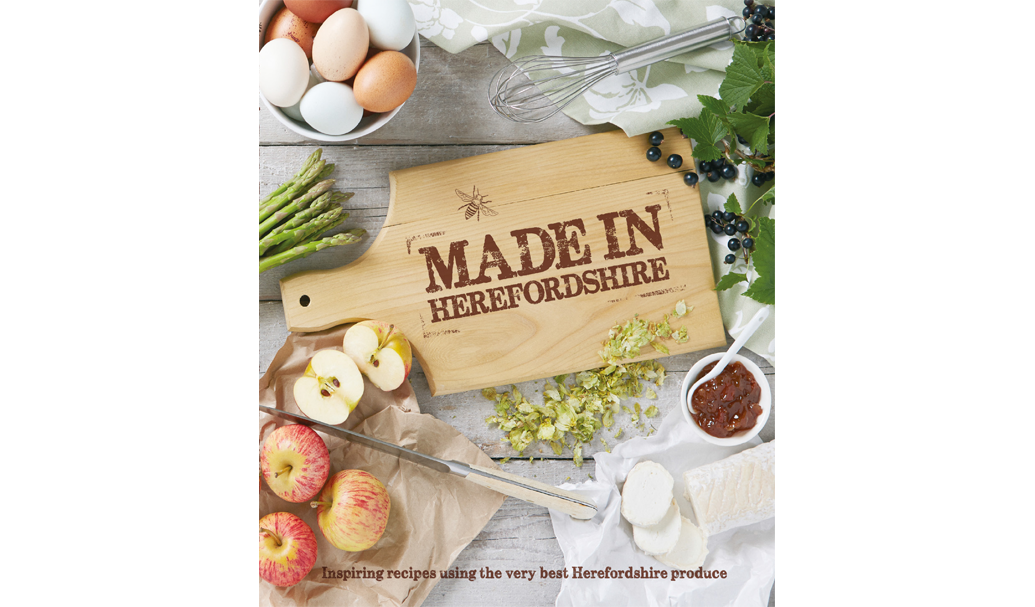 Made in Herefordshire recipe book